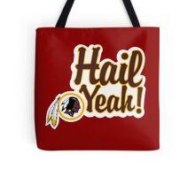 Redskins Hail Yeah Tote Bag