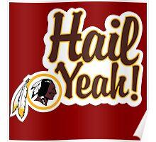 Redskins Hail Yeah Poster