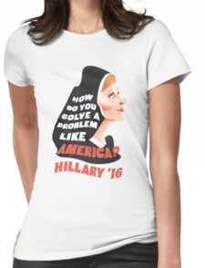 How Do You Solve a Problem Like AMERICA? Womens Fitted T-Shirt
