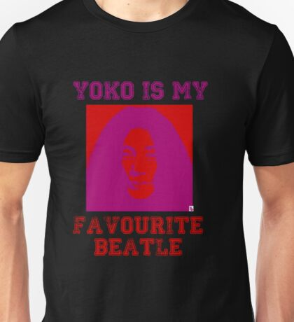 Yoko Is My Favourite Beatle Unisex T-Shirt