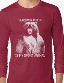 Putin is my spirit animal Long Sleeve T-Shirt