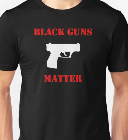 Black Guns Matter Unisex T-Shirt