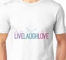 Live Laugh Love Molecules 2 Unisex T-Shirt