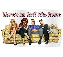 There's no hell like home Poster