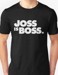 JOSS IS BOSS T-Shirt