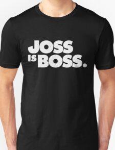 JOSS IS BOSS Unisex T-Shirt