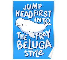 Beluga Style Poster