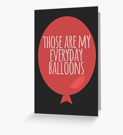 Everyday balloons Greeting Card