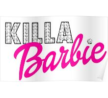 KILLA Barbie -- Playtime is Over! Poster