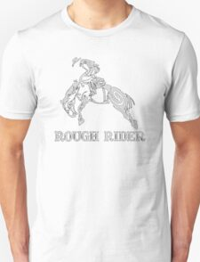 Rough Rider Rodeo Funny logo T-Shirt