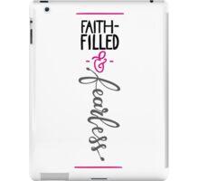 Faith-Filled & Fearless iPad Case/Skin