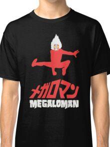 megaloman Classic T-Shirt