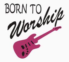 born to worship Kids Tee