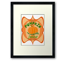 what did you expect, pumpkin juice!? Framed Print