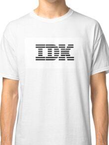 IDK Classic T-Shirt