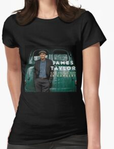 James Taylor in Concert 2016 Womens Fitted T-Shirt