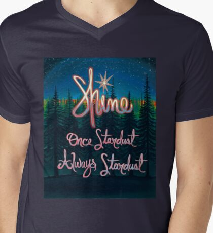 Shine; Once Stardust Always Stardust Mens V-Neck T-Shirt