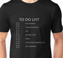 Cosplay To Do List Unisex T-Shirt