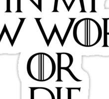 Game Of Thrones - Daenerys Targaryen Quote Sticker