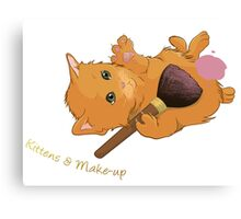 Kittens & Make-up Canvas Print