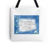 You are the Finest F. Scott Fitzgerald quote calligraphy art Tote Bag