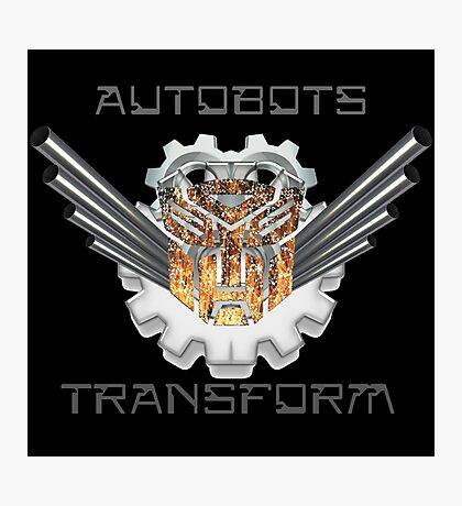 AutoBots Transform Photographic Print