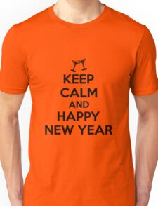 Keep calm and Happy new year Unisex T-Shirt