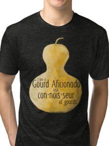 Gourd Afficionado by Chris Peters Tri-blend T-Shirt