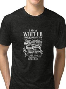 I am a Writer Tri-blend T-Shirt