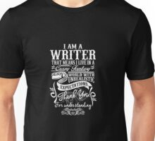 I am a Writer Unisex T-Shirt