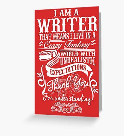 I am a Writer Greeting Card