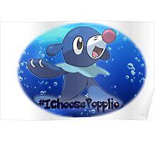 Pokémon - I Choose Popplio! Poster