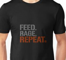 Feed.Rage.Repeat Unisex T-Shirt