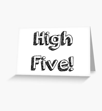 High Five! Greeting Card