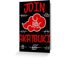 Join Akatsuki Greeting Card
