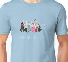 Party Like It's 1899 Unisex T-Shirt