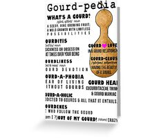 Gourd-Pedia (black letters) by Chris Peters Greeting Card