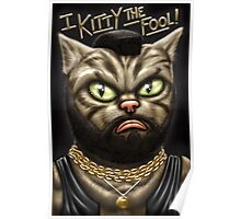 I kitty the Fool! Poster