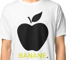 Banane oder Apfel? Classic T-Shirt