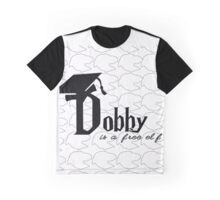 Dobby is a free elf Graphic T-Shirt