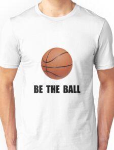 Be Ball Basketball Unisex T-Shirt