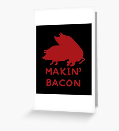 Bacon Lovers Greeting Card