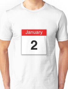 January 2nd Unisex T-Shirt