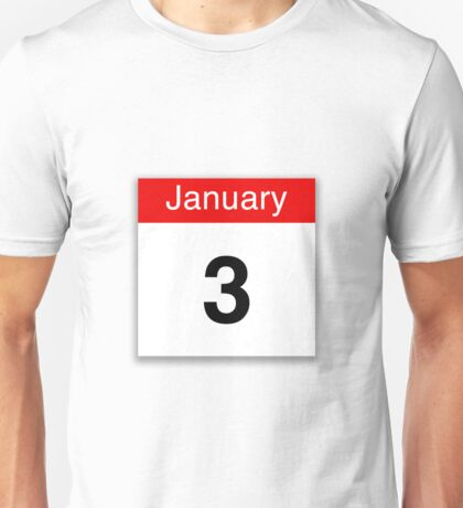 January 3rd Unisex T-Shirt