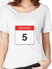 January 5th Women's Relaxed Fit T-Shirt