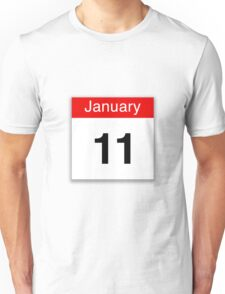 January 11th Unisex T-Shirt
