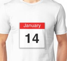 January 14th Unisex T-Shirt