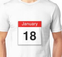 January 18th Unisex T-Shirt
