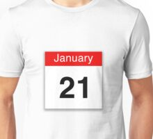 January 21st Unisex T-Shirt