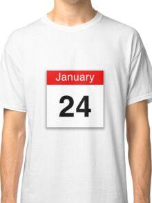January 24th Classic T-Shirt